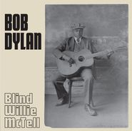 "Bob Dylan, Blind Willie McTell (7"")"