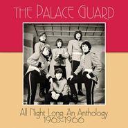 The Palace Guard, All Night Long: An Anthology 1965-1966 (CD)
