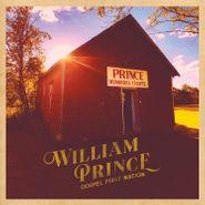William Prince, Gospel First Nation (LP)