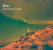 Baio, Dead Hand Control (LP)