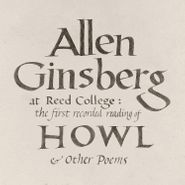 Allen Ginsberg, At Reed College: The First Recorded Reading Of Howl & Other Poems (LP)