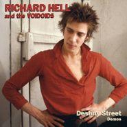 Richard Hell & The Voidoids, Destiny Street Demos [Record Store Day] (LP)