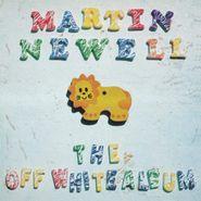 Martin Newell, The Off White Album [White Vinyl] (LP)
