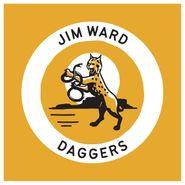 Jim Ward, Daggers (LP)