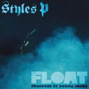 Styles P, Float [Record Store Day] (LP)