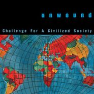 Unwound, Challenge For A Civilized Society (LP)