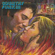Various Artists, Country Funk III 1975-1982 (LP)