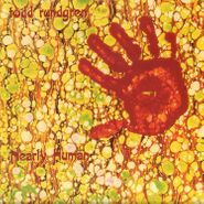 Todd Rundgren, Nearly Human [180 Gram Yellow Vinyl] (LP)