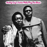 Buddy Guy, Buddy Guy & Junior Wells Play The Blues [180 Gram Blue Vinyl] (LP)
