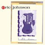 Eric Johnson, Ah Via Musicom [180 Gram Gold Vinyl] (LP)
