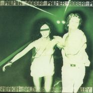 Robert Palmer, Sneaking Sally Through The Alley [Record Store Day Green Vinyl] (LP)