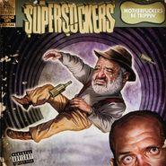 The Supersuckers, Motherfuckers Be Trippin' (LP)