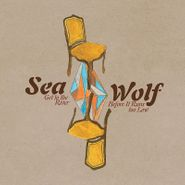Sea Wolf, Get To The River Before It Runs Too Low (LP)