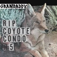 """Grandaddy, RIP Coyote Condo #5 [Black Friday] (12"""")"""