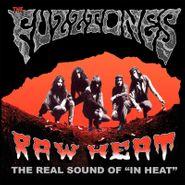 "The Fuzztones, Raw Heat: The Real Sound Of ""In Heat"" (LP)"