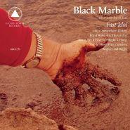 Black Marble, Fast Idol (CD)