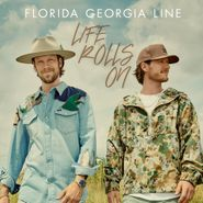 Florida Georgia Line, Life Rolls On (LP)