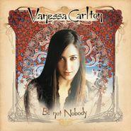 Vanessa Carlton, Be Not Nobody [Red Vinyl] (LP)