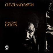Cleveland Eaton, Plenty Good Eaton (CD)