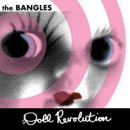 The Bangles, Doll Revolution [White Vinyl] (LP)