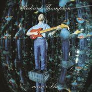 "Richard Thompson, Mirror Blue [Clear ""Mirror"" Vinyl] (LP)"