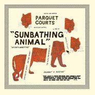 Parquet Courts, Sunbathing Animal [Glow In The Dark Vinyl] (LP)