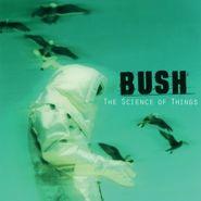 Bush The Science Of Things 180 Gram Vinyl Vinyl Lp
