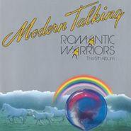 Modern Talking, Romantic Warriors [180 Gram Blue Vinyl] (LP)