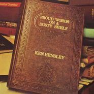 Ken Hensley, Proud Words On A Dusty Shelf [180 Gram Gold Vinyl] (LP)