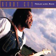 Buddy Guy, Feels Like Rain [180 Gram Vinyl] (LP)