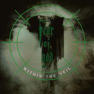 Fear of God, Within The Veil [180 Gram Green Vinyl]  (LP)