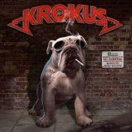 Krokus, Dirty Dynamite [180 Gram Red Vinyl] (LP)