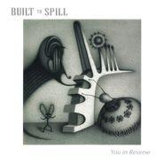 Built To Spill, You In Reverse [180 Gram Clear Vinyl] (LP)