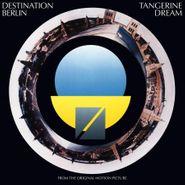 Tangerine Dream, Destination Berlin [OST] [180 Gram Vinyl] (LP)