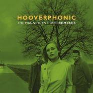 """Hooverphonic, The Magnificent Tree Remixes [180 Gram Green Vinyl] (12"""")"""