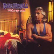 John Mayall, Wake Up Call [180 Gram Blue Vinyl] (LP)