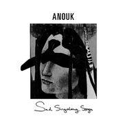 Anouk, Sad Singalong Songs [180 Gram White Vinyl] (LP)