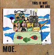 moe., This Is Not, We Are / Not Normal (CD)