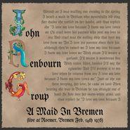 John Renbourn, A Maid In Bremen (Live At Roemer, Bremen Feb. 14th 1978) (CD)