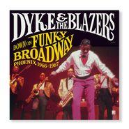 Dyke & the Blazers, Down On Funky Broadway: Phoenix 1966-1967 (LP)