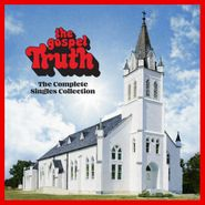 Various Artists, The Gospel Truth: Complete Singles Collection (LP)