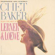 Chet Baker, Chet Baker Plays The Best Of Lerner & Loewe [180 Gram Vinyl] (LP)