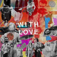 Sylvan Esso, WITH LOVE (LP)