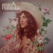Sierra Ferrell, Long Time Coming (LP)