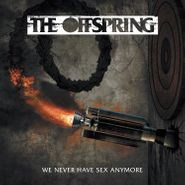 """The Offspring, Guerre Sous Couvertures / We Never Have Sex Anymore [Green Vinyl] (7"""")"""