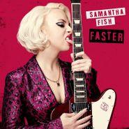Samantha Fish, Faster (CD)