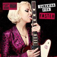 Samantha Fish, Faster [Indie Exclusive] (LP)