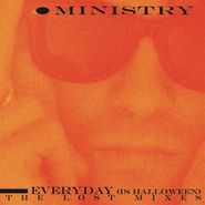 """Ministry, Everyday (Is Halloween): The Lost Mixes [Colored Vinyl] (12"""")"""