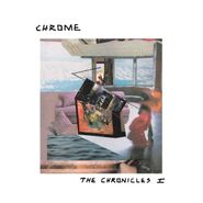 Chrome, The Chronicles I (LP)