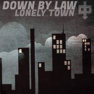 Down By Law, Lonely Town (CD)